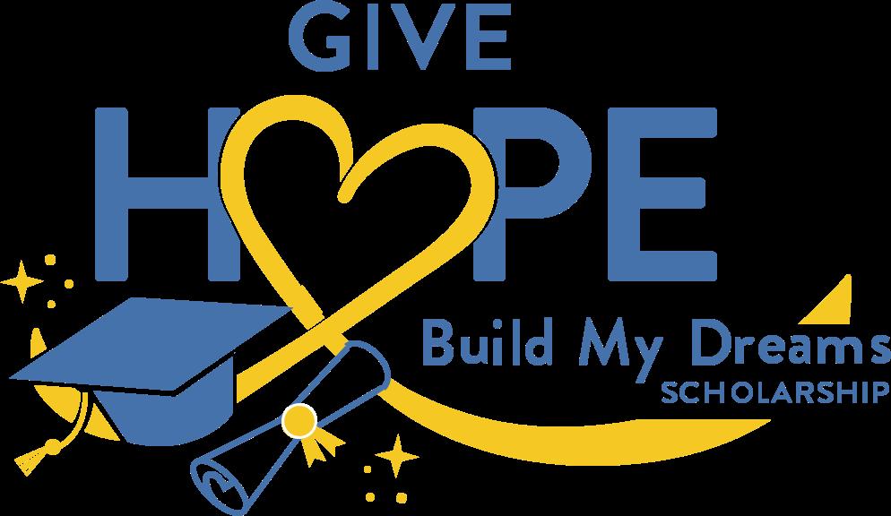 Give Hope Build My Dreams Scholarship Logo